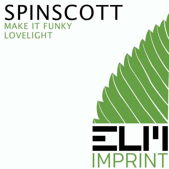 SPINSCOTT - Lovelight