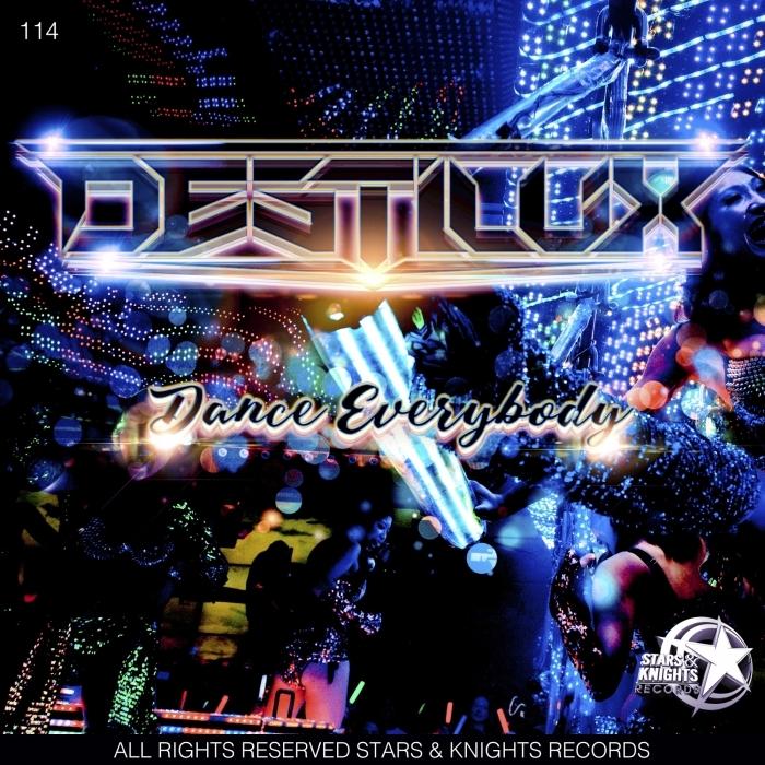 DESTILUX - Dance Everybody