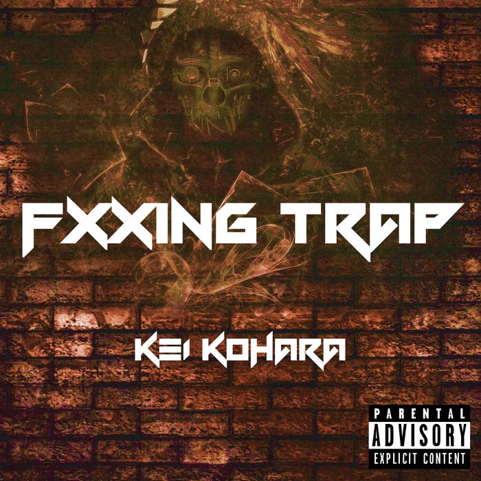 KEI KOHARA - Fxxing Trap