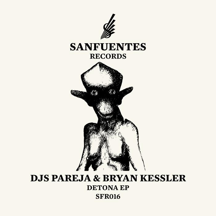 DJS PAREJA/BRYAN KESSLER - Detona