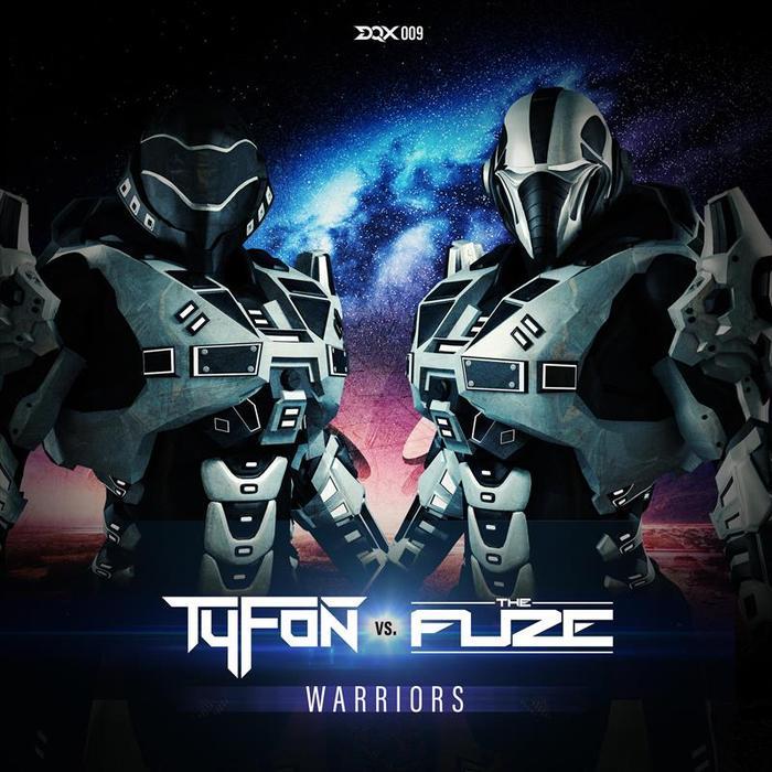 TYFON & THE FUZE - Warriors