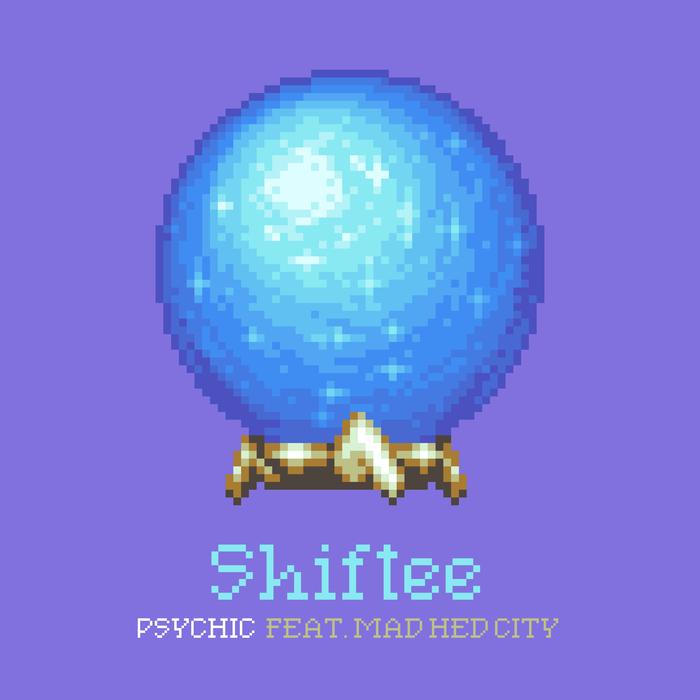 SHIFTEE - Psychic