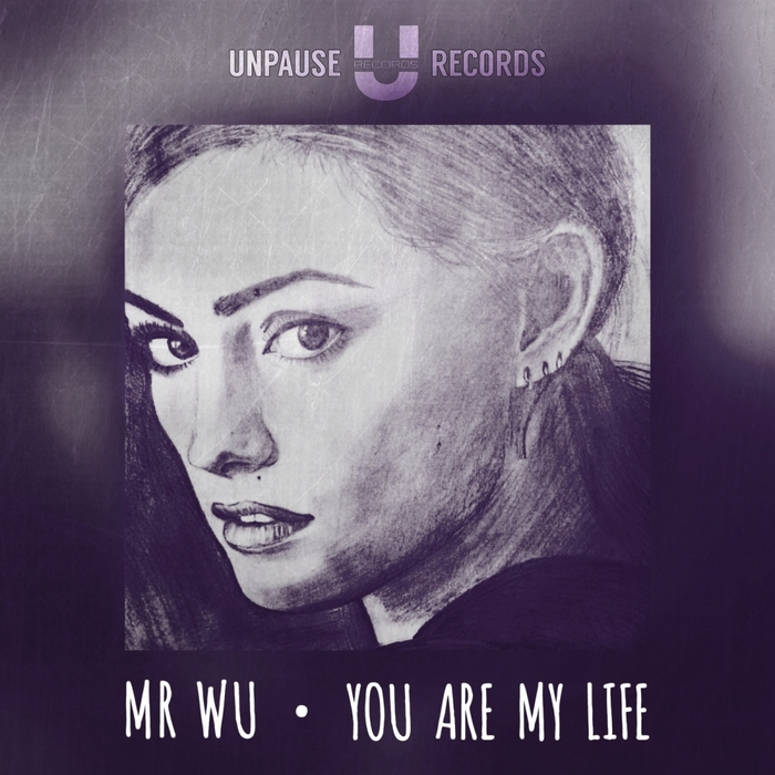 MR WU - You Are My Life