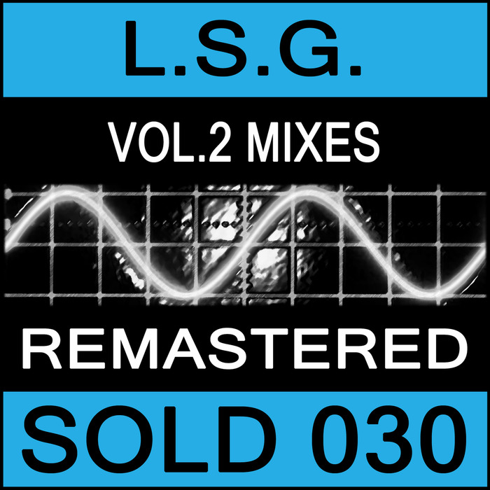 LSG - Vol 2 Mixes