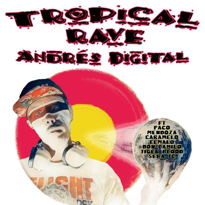 ANDRES DIGITAL - Tropical Rave