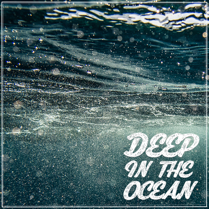 VARIOUS - Deep In The Ocean
