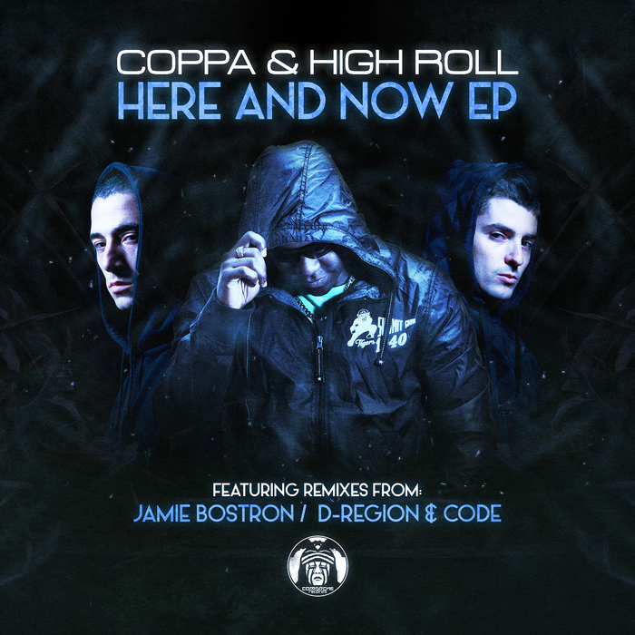 COPPA/HIGH ROLL - Here & Now