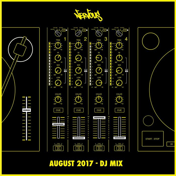 VARIOUS - Nervous August 2017 - DJ Mix