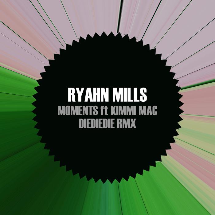 RYAHN MILLS - Moments