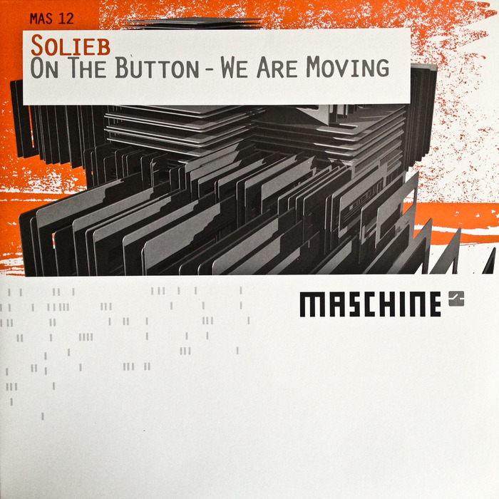 SOLIEB - On The Button/We Are Moving