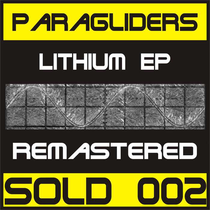 PARAGLIDERS - Lithium EP