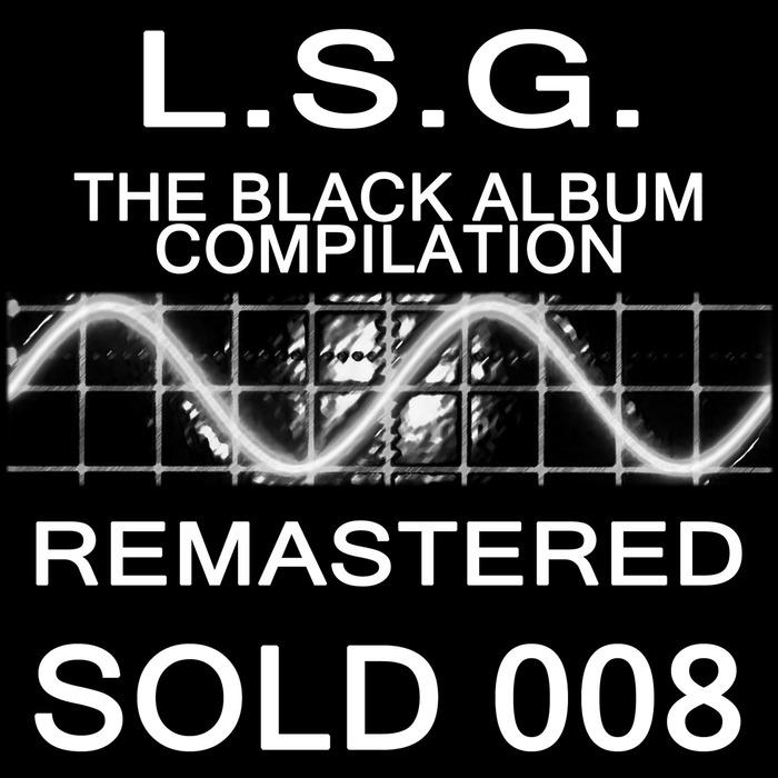 LSG - The Black Album Compilation