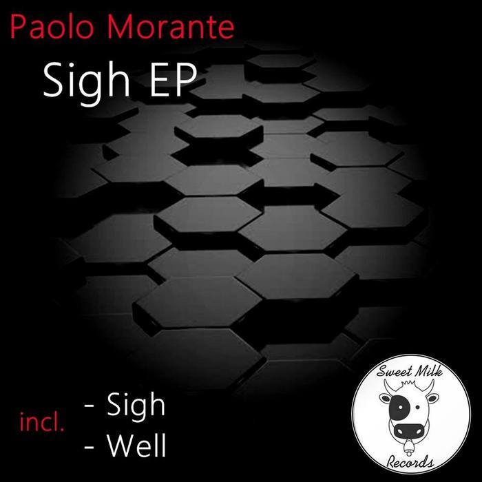 PAOLO MORANTE - Sigh EP