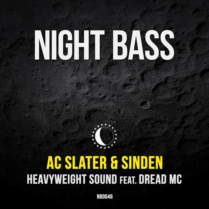 AC SLATER/SINDEN feat DREAD MC - Heavyweight Sound