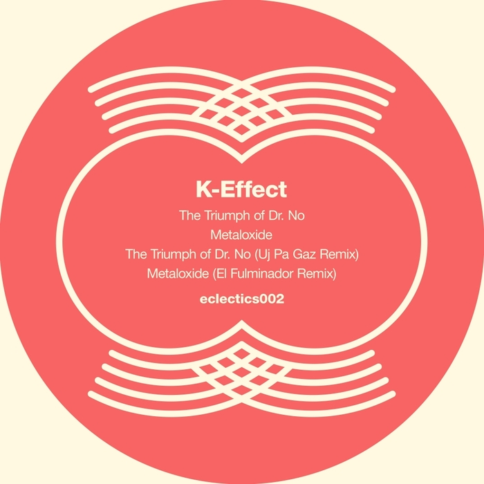 K-EFFECT - The Triumph Of Dr No EP