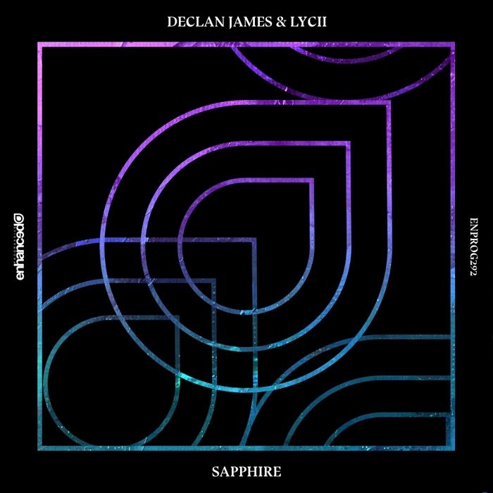 DECLAN JAMES & LYCII - Sapphire