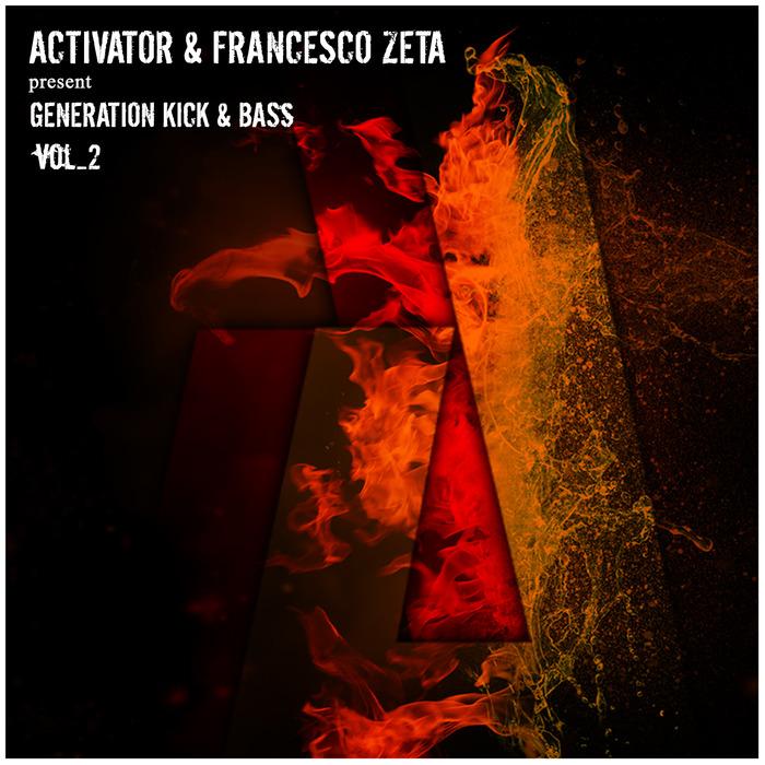 ACTIVA RECORDS - Activator & Francesco Zeta present Generation Kick & Bass Vol 2 (Sample Pack WAV/Sypkenth Presets)