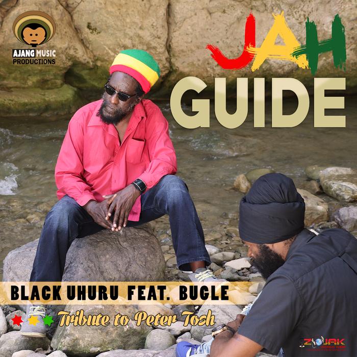 BLACK UHURU feat BUGLE - Jah Guide