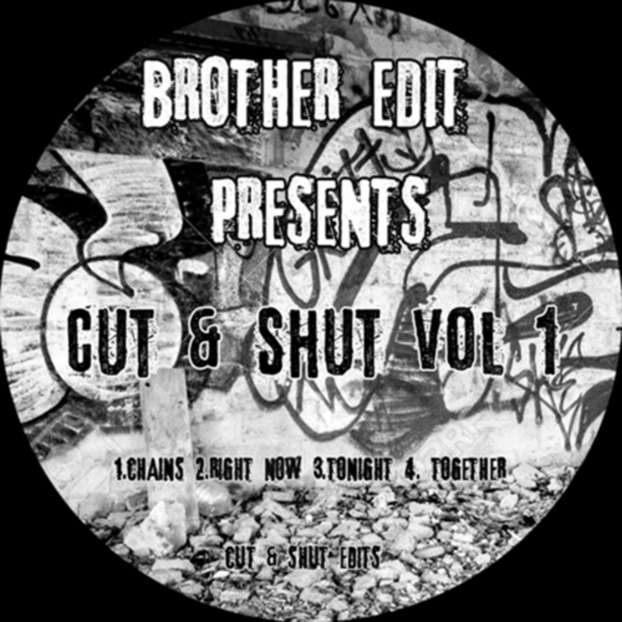 BROTHER EDIT - Brother Edit Presents Cut & Shut Edits Vol 1