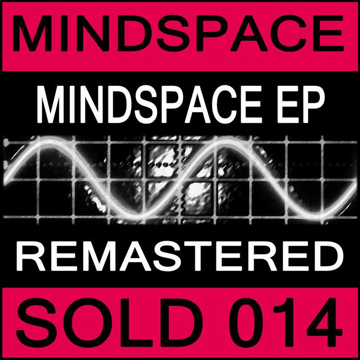 MINDSPACE - Mindspace EP