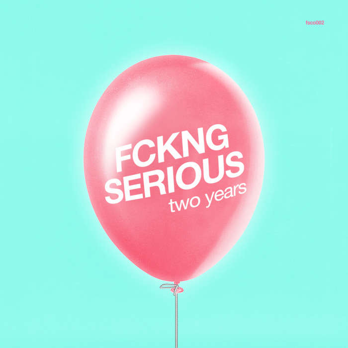 VARIOUS - Fckng Serious - Two Years