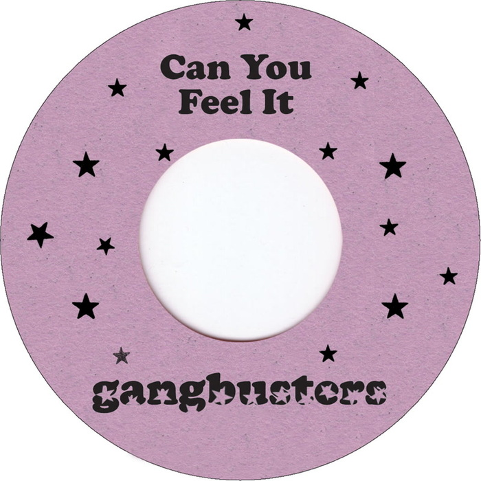 GANGBUSTERS & SPANGLE - Can You Feel It EP