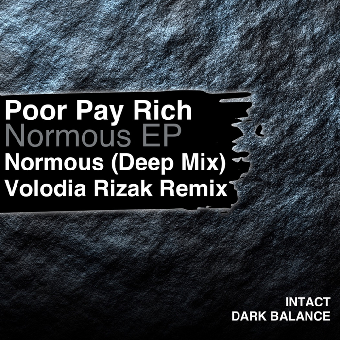 POOR PAY RICH - Normous EP