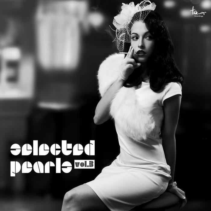VARIOUS - Selected Pearls Vol 3