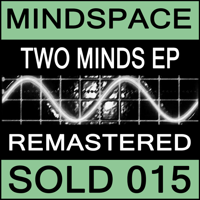MINDSPACE - Two Minds EP