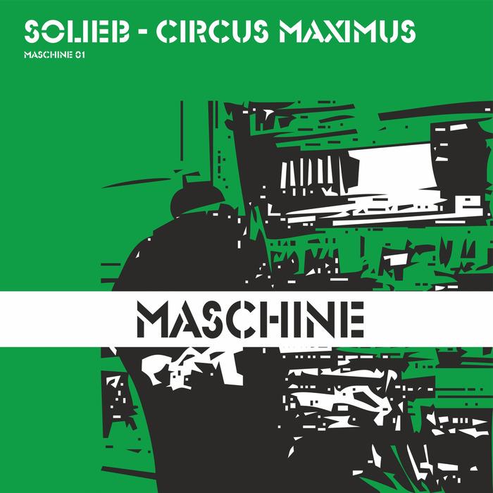 SOLIEB - Circus Maximus