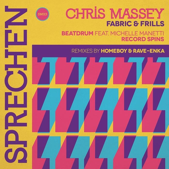 CHRIS MASSEY - Fabric & Fills