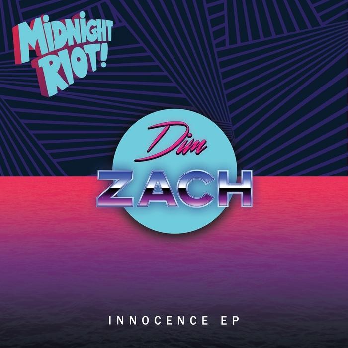 DIM ZACH - Innocence