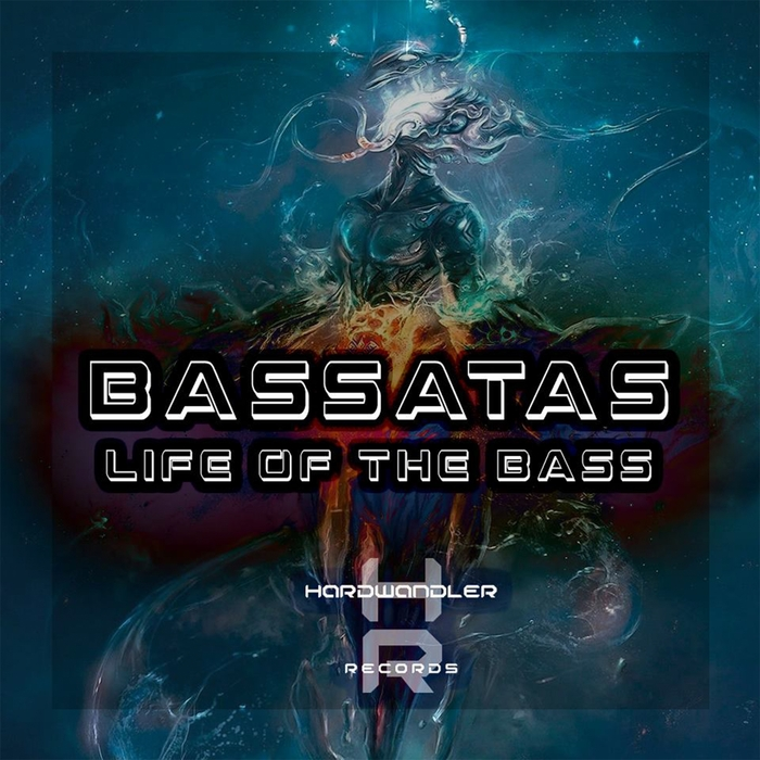BASSATAS - Life Of The Bass EP