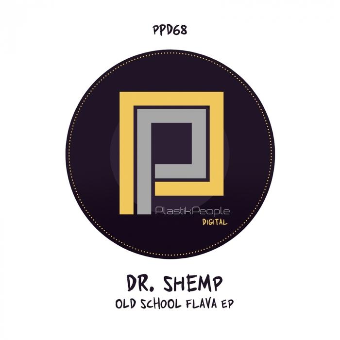 DR SHEMP - Old Skool Flava EP