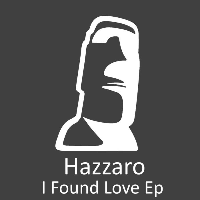 HAZZARO - I Found Love
