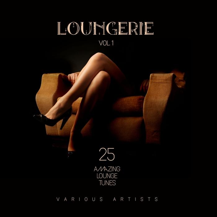 VARIOUS - Loungerie (25 Amazing Lounge Tunes) Vol 1