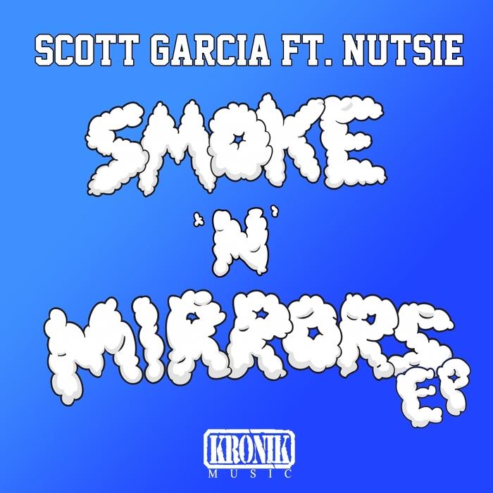 SCOTT GARCIA - Smoke N Mirrors EP