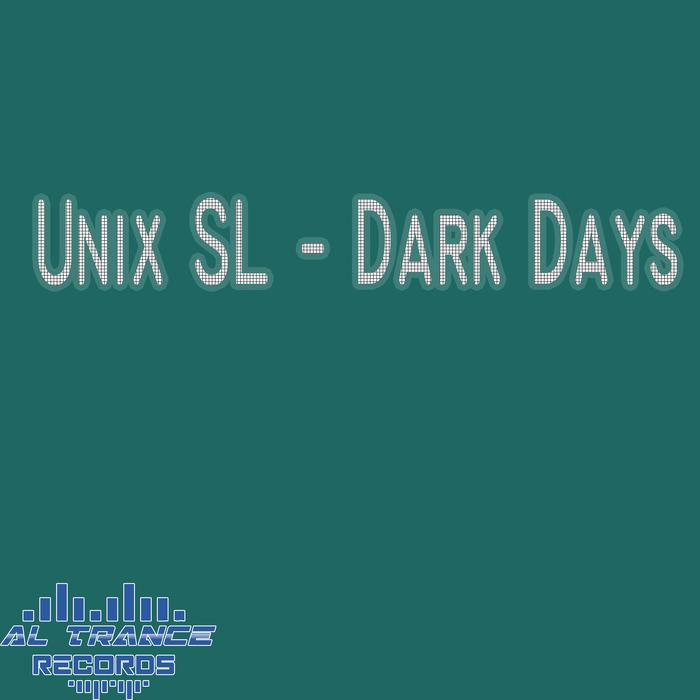 UNIX SL - Dark Days