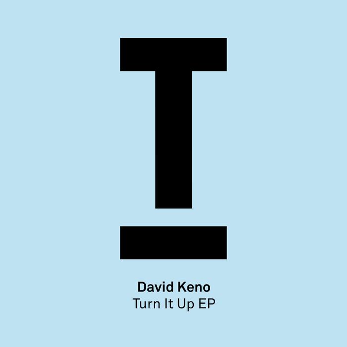 DAVID KENO - Turn It Up EP