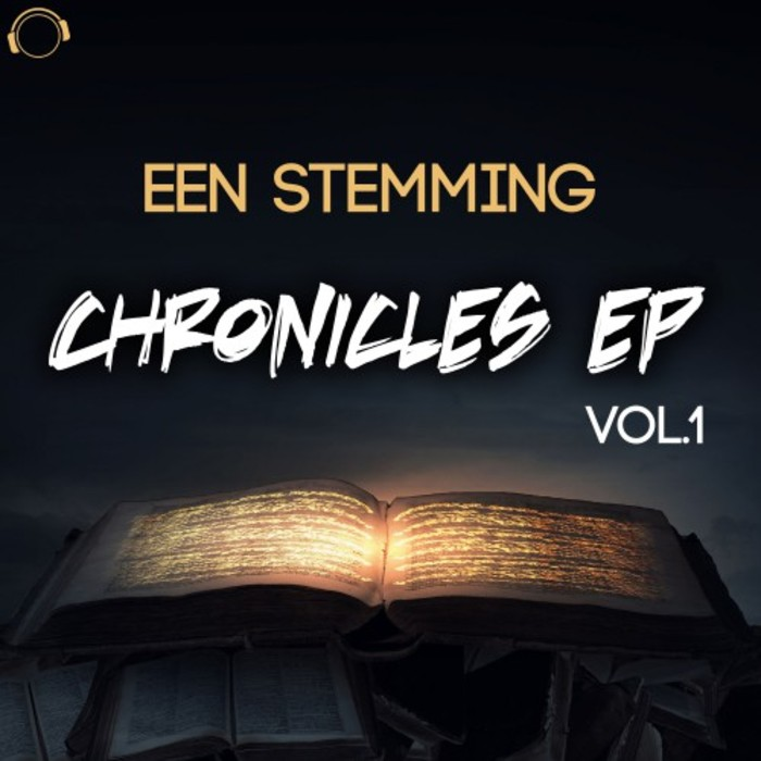 EEN STEMMING - Chronicles EP Vol 1