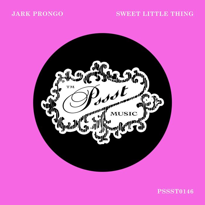 JARK PRONGO - Sweet Little Thing