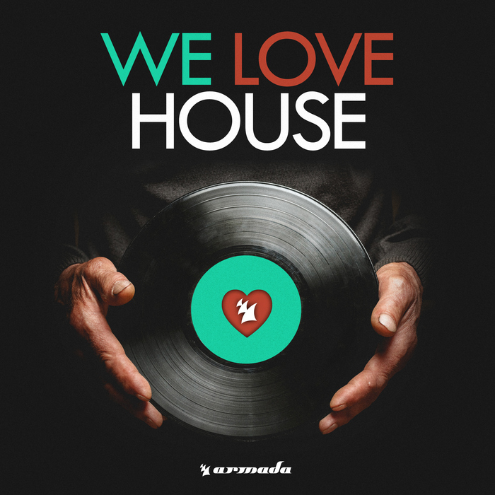 VARIOUS - We Love House