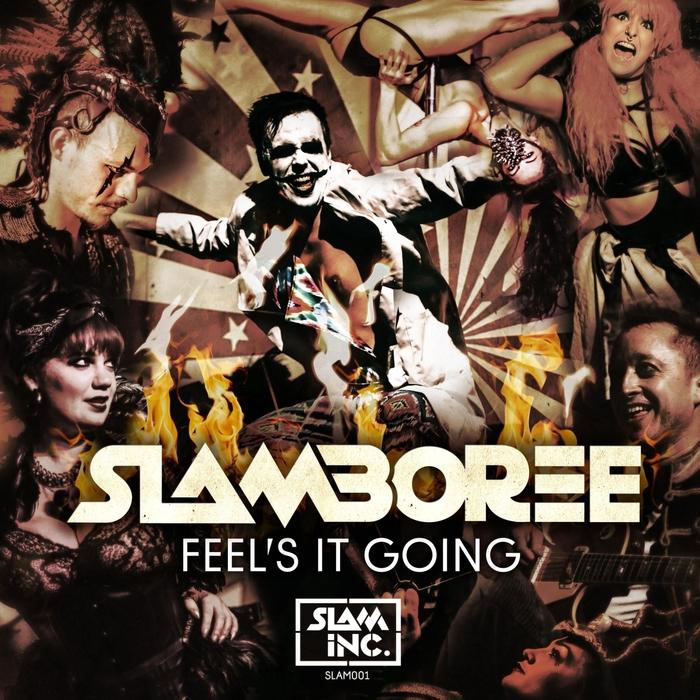SLAMBOREE - Feels It Going