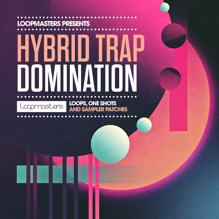 LOOPMASTERS - Hybrid Trap Domination (Sample Pack WAV/APPLE/LIVE/REASON)