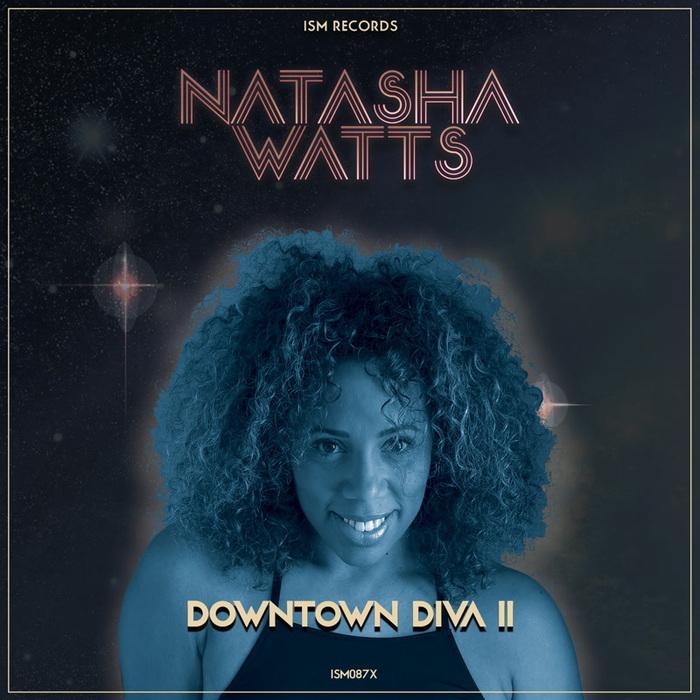 NATASHA WATTS - Downtown Diva II