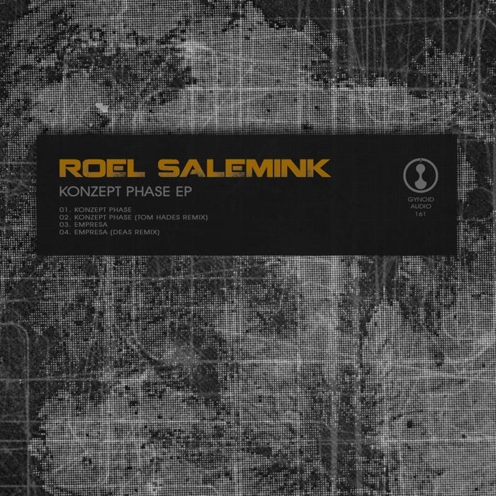 ROEL SALEMINK - Konzept Phase EP