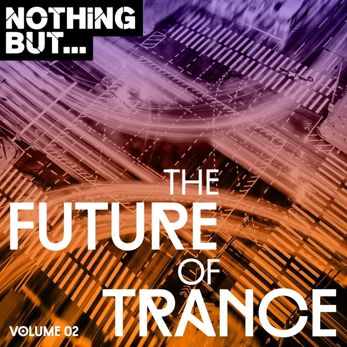 VARIOUS - Nothing But... The Future Of Trance Vol 02