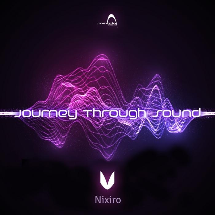 NIXIRO - Journey Through Sound