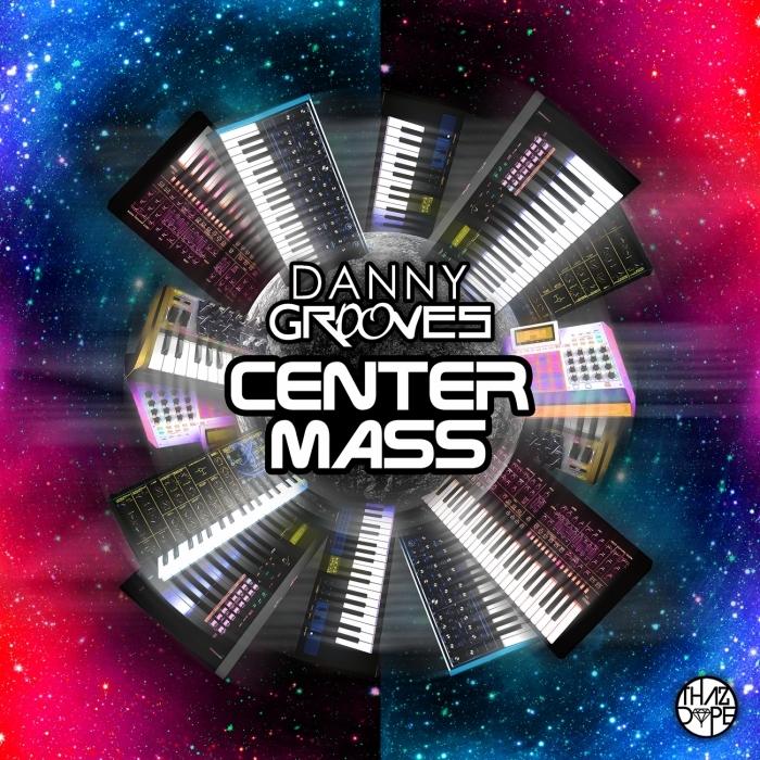 DANNY GROOVES - Center Mass