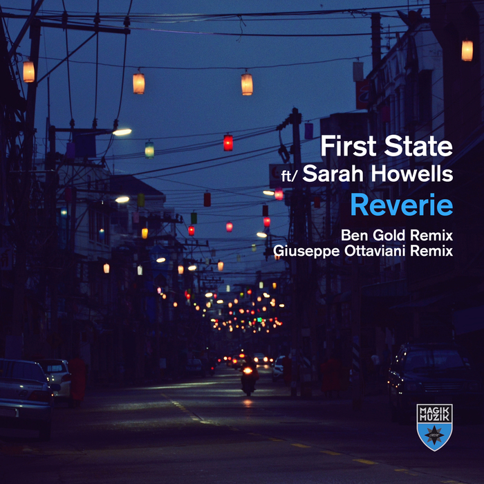 FIRST STATE feat SARAH HOWELLS - Reverie